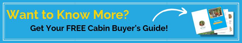 Cabin buyers guide